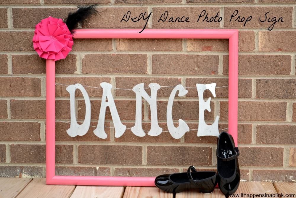 DIY Dance Photo prop sign
