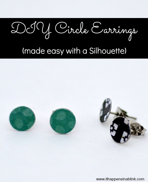 Easy DIY Circle earrings from It Happens in a Blink. Made with a #Silhouette #jewelry