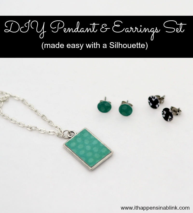 DIY Pendant and earring set from it Happens in a Blink. #Jewelry made with a #Silhouette