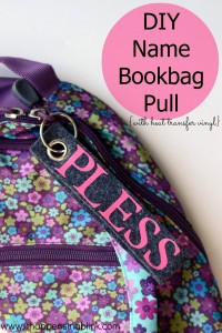 DIY Bookbag Pull with Heat Transfer Vinyl