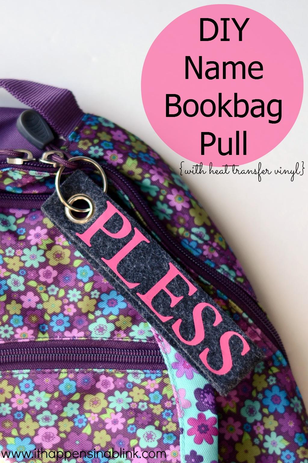DIY Bookbag Pull with Heat Transfer Vinyl