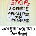 Zombie Warning Door Hanging and 7 Zombie Inspired Projects from #MyFavoriteBloggers