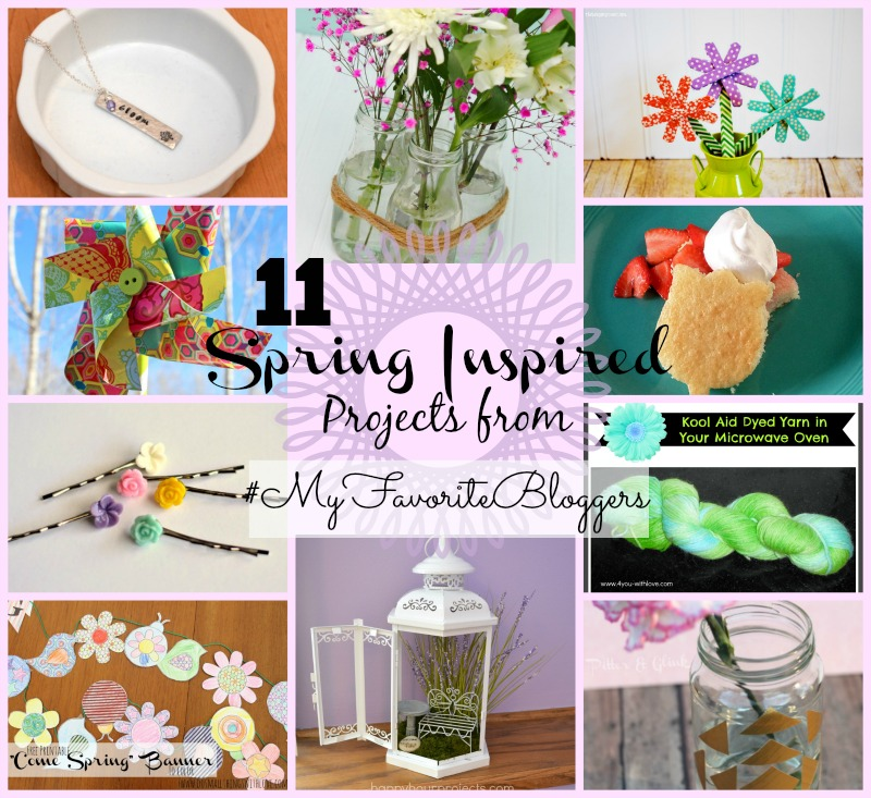 11 spring inspired projects from #MyFavoriteBloggers