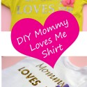 DIY Mommy Loves Me Shirt and Pot of Gold Giveaway