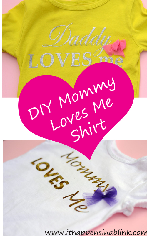 DIY Mommy Loves Me Shirt with Heat Transfer Vinyl