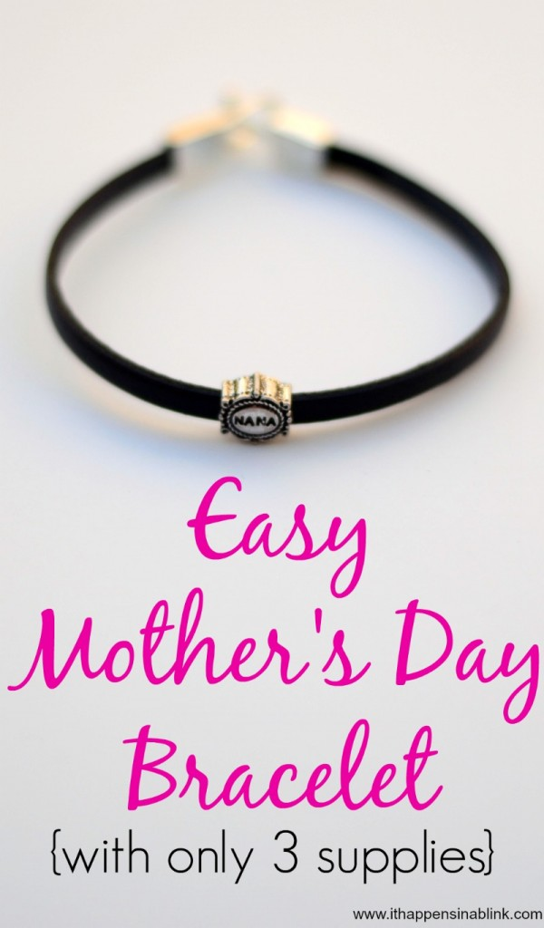Easy Mother's Day Bracelet from It Happens in a Blink