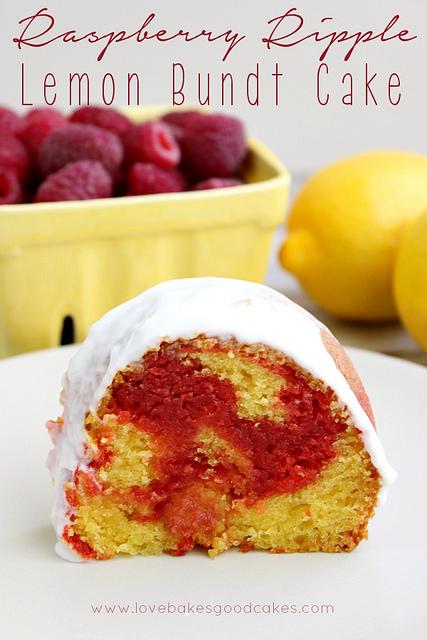 Raspberry Ripple Lemon Bundt Cake from Love Bakes Good Cakes