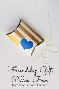 Friendship Gift Pillow Box from It Happens in a Blink