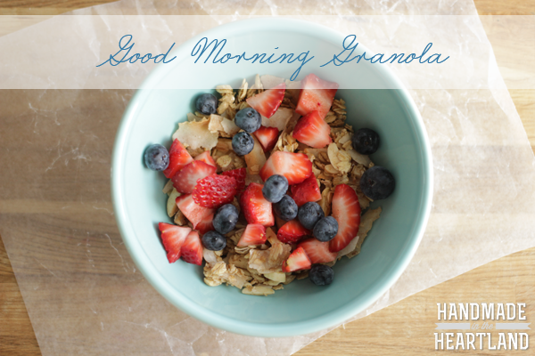 Good Morning Granola from Handmade in the Heartland