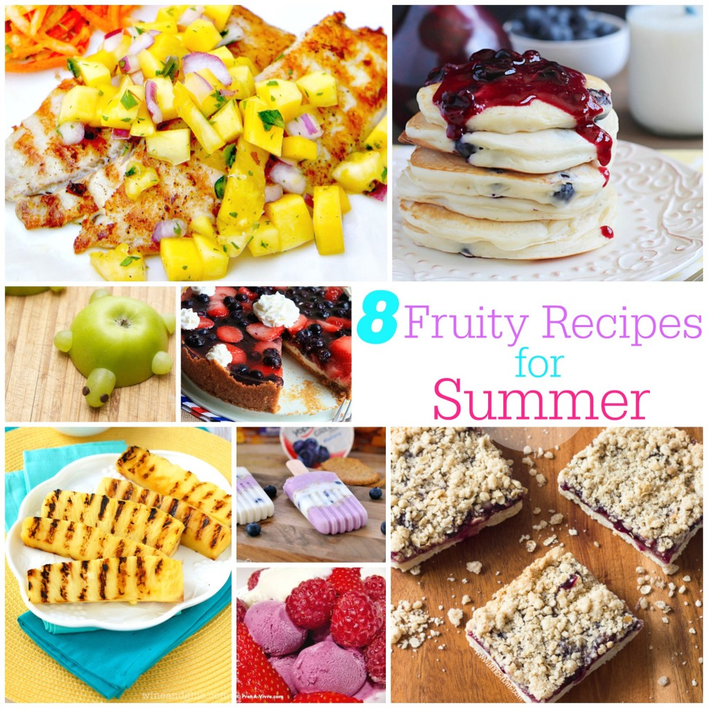 8 Fruity Recipes for Summer
