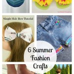 6 Summer Fashion Crafts and The Project Stash