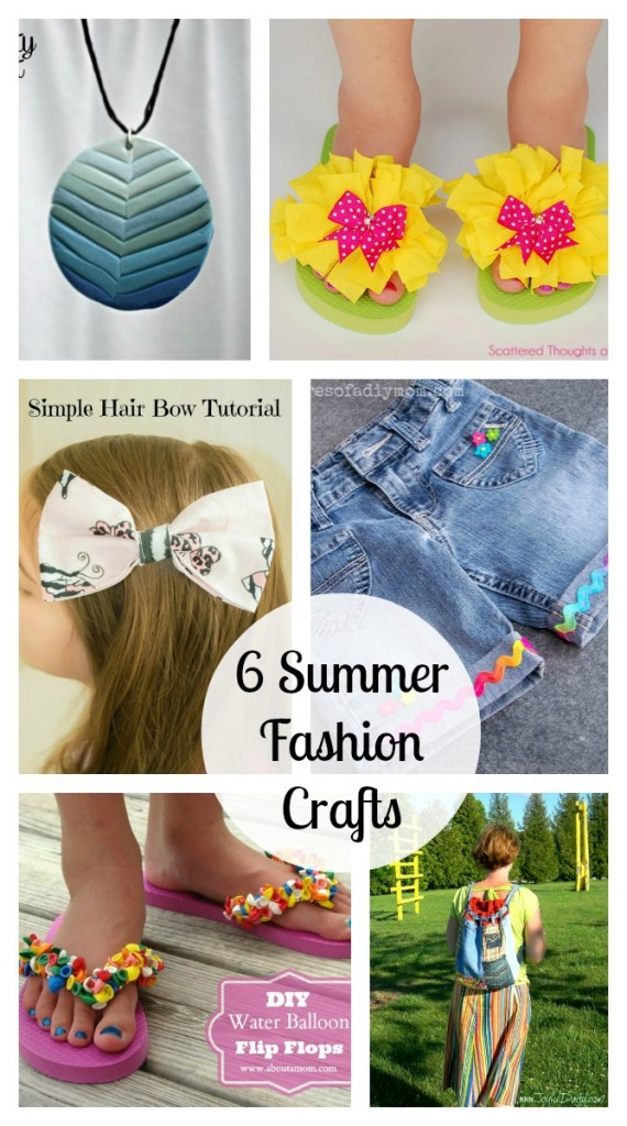 6 summer fashion crafts