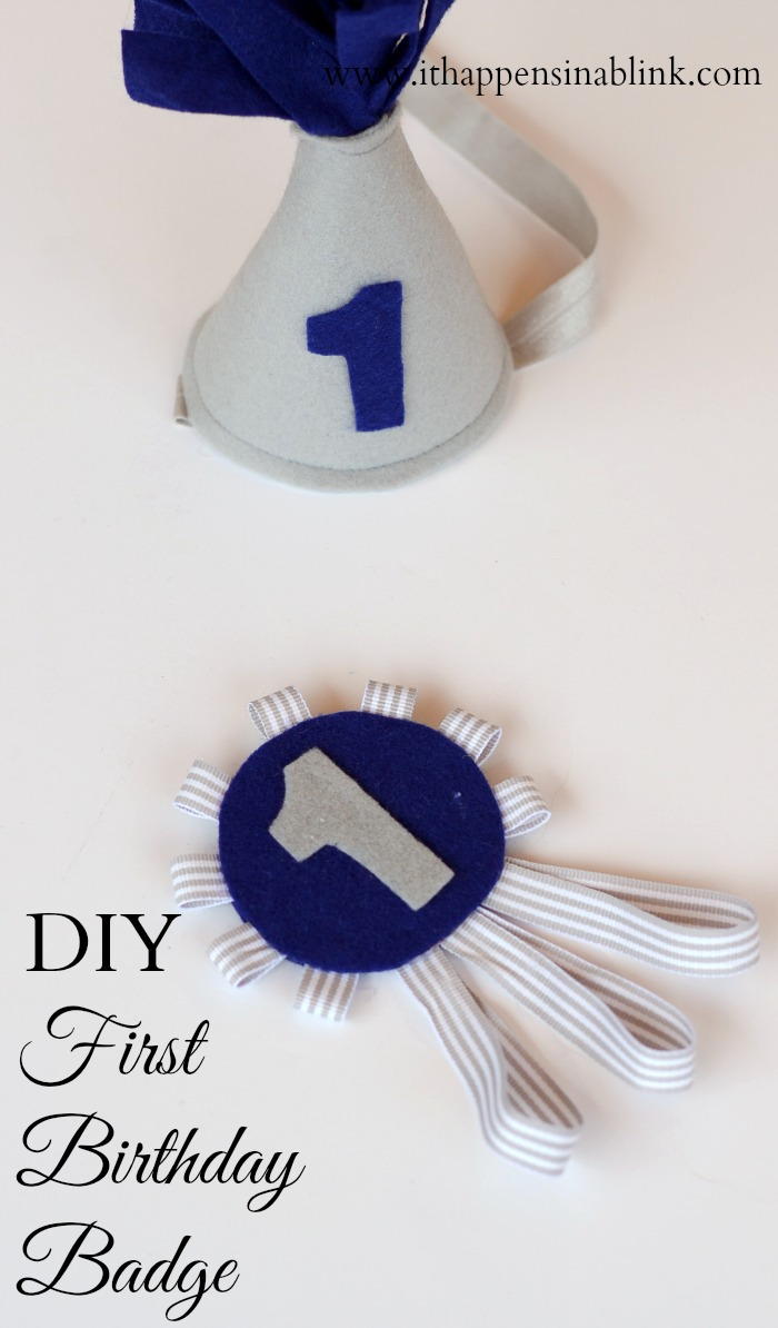 DIY First Birthday Badge from ItHappensinaBlink.com