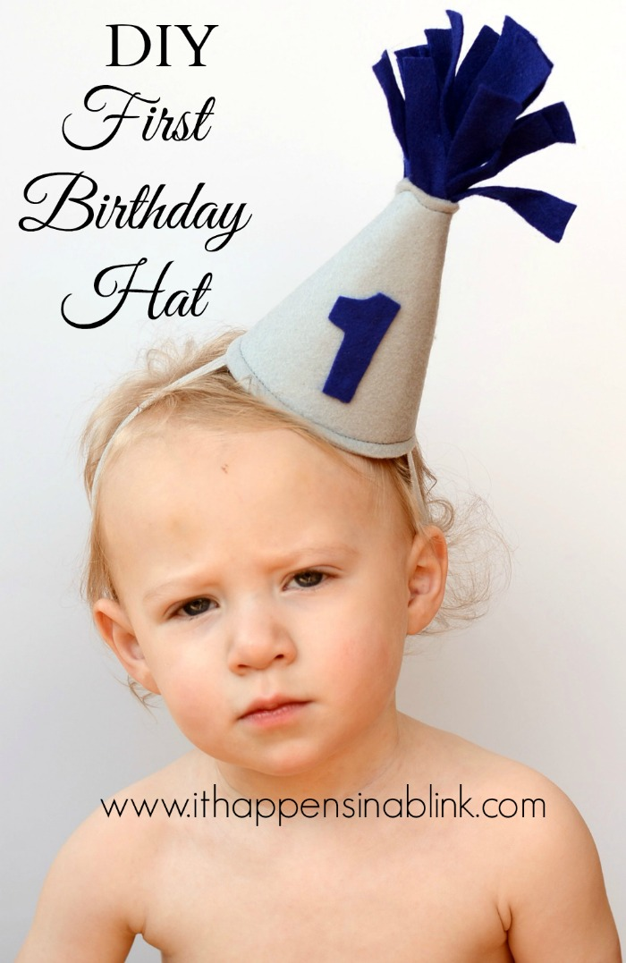 DIY Felt First Birthday Hat from ItHappensinaBlink.com
