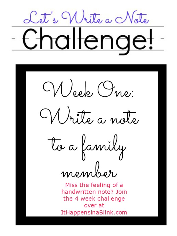 Let's Write a Note Challenge | ItHappensinaBlink.com