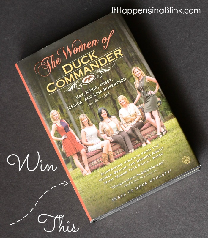 The Women of Duck Commander Book Giveaway  |   ItHappensinaBlink.com