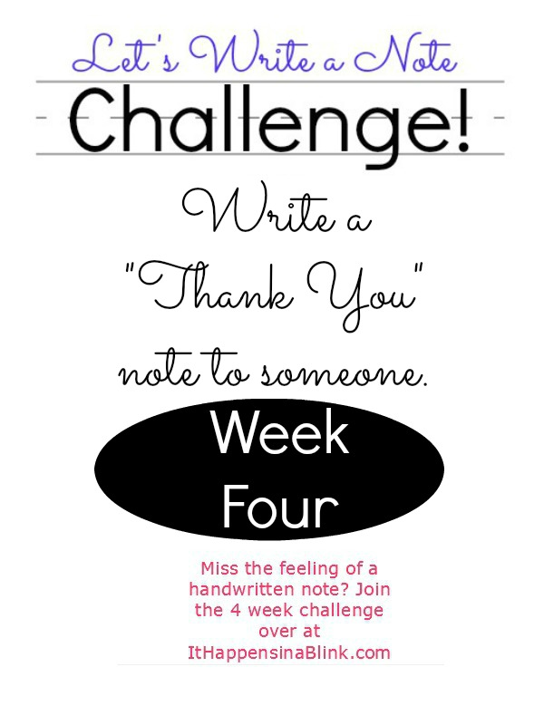 Let's Write a Note Challenge Week Four  |   ItHappensinaBlink.com
