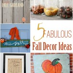 5 Fall Decor Ideas and The Project Stash