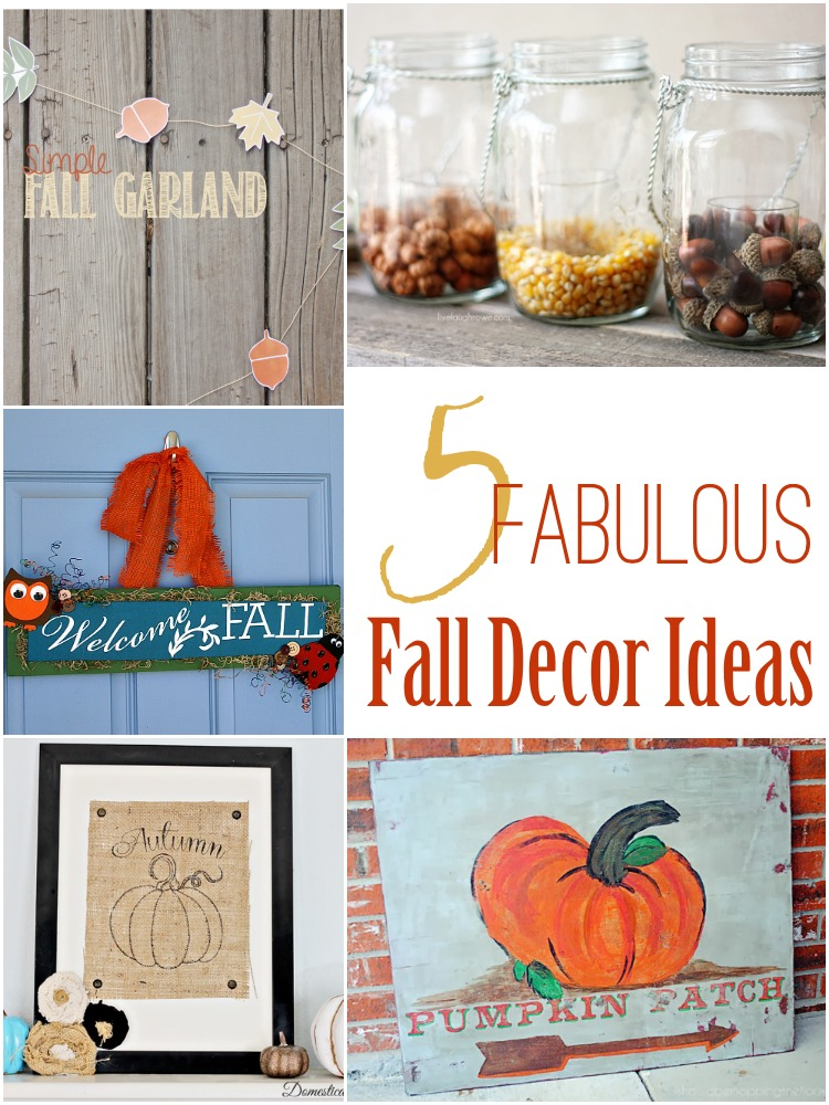 5 Fall Decor Ideas
