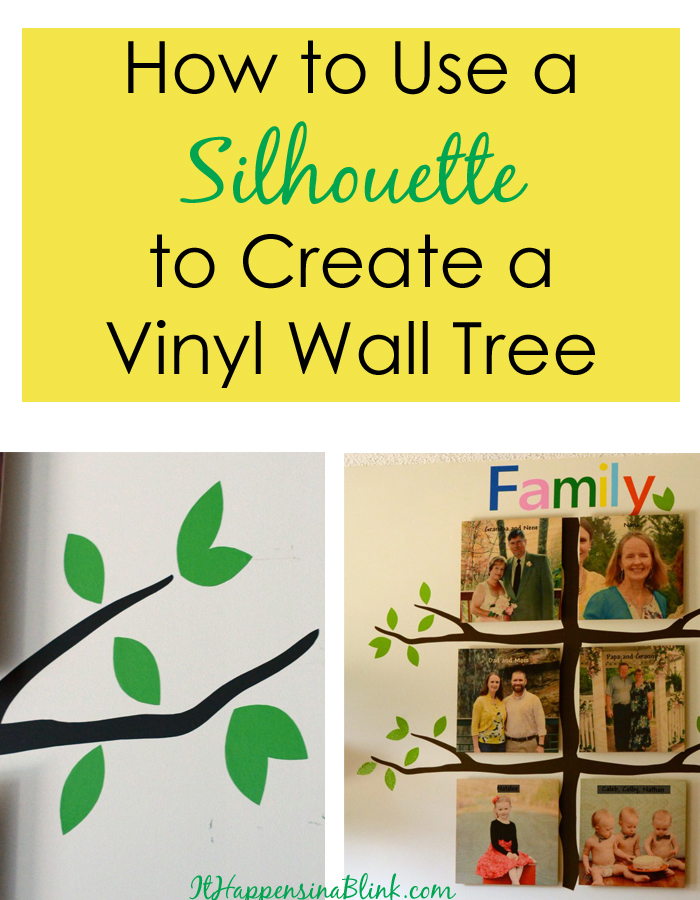 How to Create a Vinyl Family Tree with the Silhouette    |    ItHappensinaBlink.com