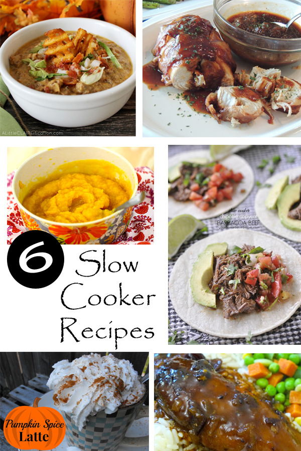 6 Slow Cooker Recipes to try soon!