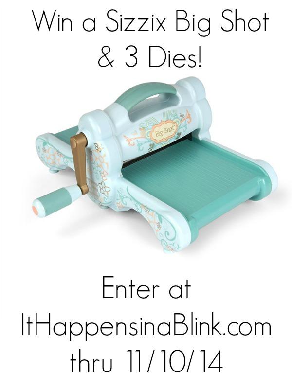 Sizzix Big Shot Giveaway |  ItHappensinaBlink.com