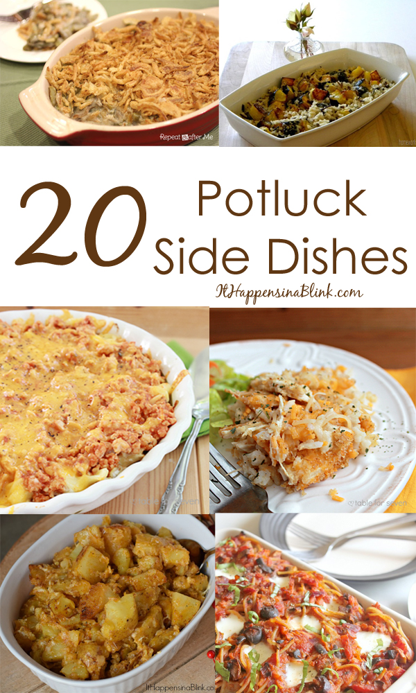20 Potluck Side Dishes  |  ItHappensinaBlink.com
