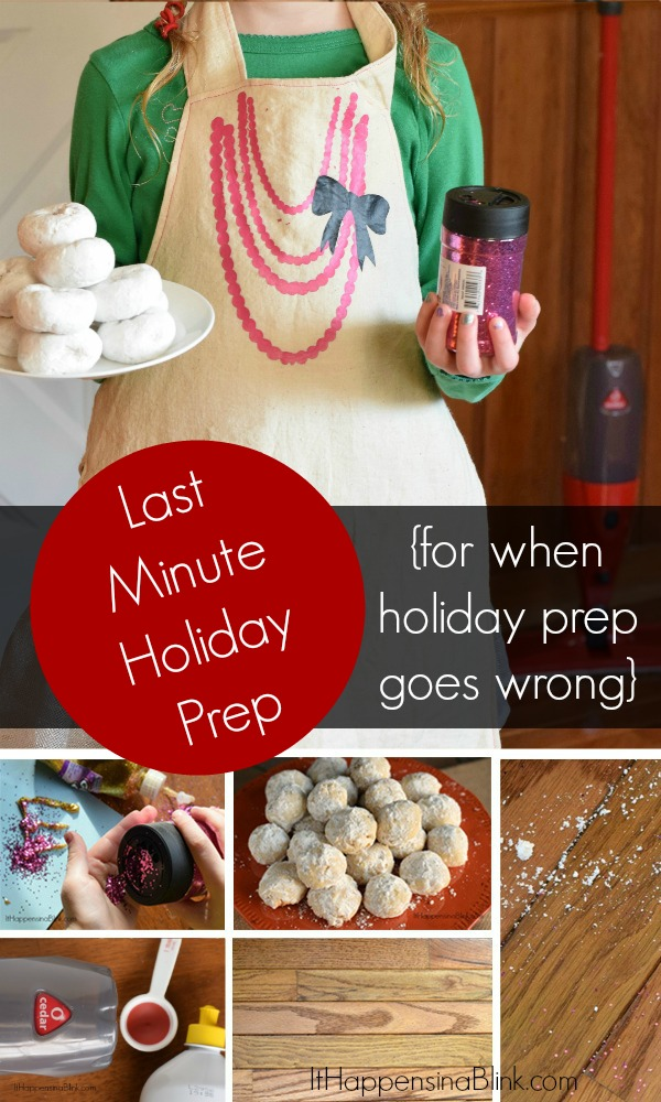 Last Minute Holiday Prep |  #CleanForTheHolidays #ad