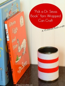Pick a Dr. Seuss Book Yarn Wrapped Can Craft | A quick craft that turns choosing a book into a surprise!