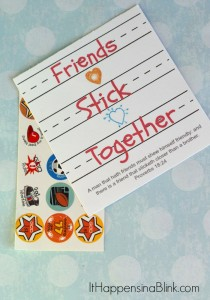 Friends Stick Together Printables   Make this easy kid's sticker craft to give to friends. Choose between a non-themed printable, a Valentine's Day themed printable, and a Bible verse printable. The Bible verse printable features Proverbs 18:24.