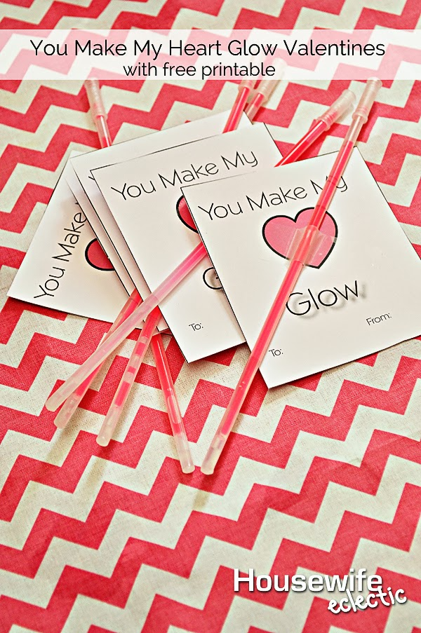 Housewife Eclectic You Make My Heart Glow Glowstick Valentines with Printable