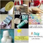8 Home and Beauty Life Hacks and The Project Stash