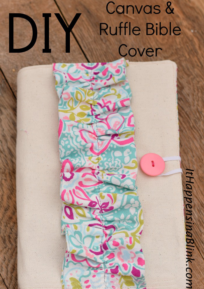 DIY Canvas and Ruffle Bible Cover