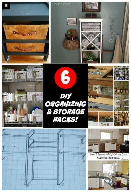 6 Organizing and Storage Hacks