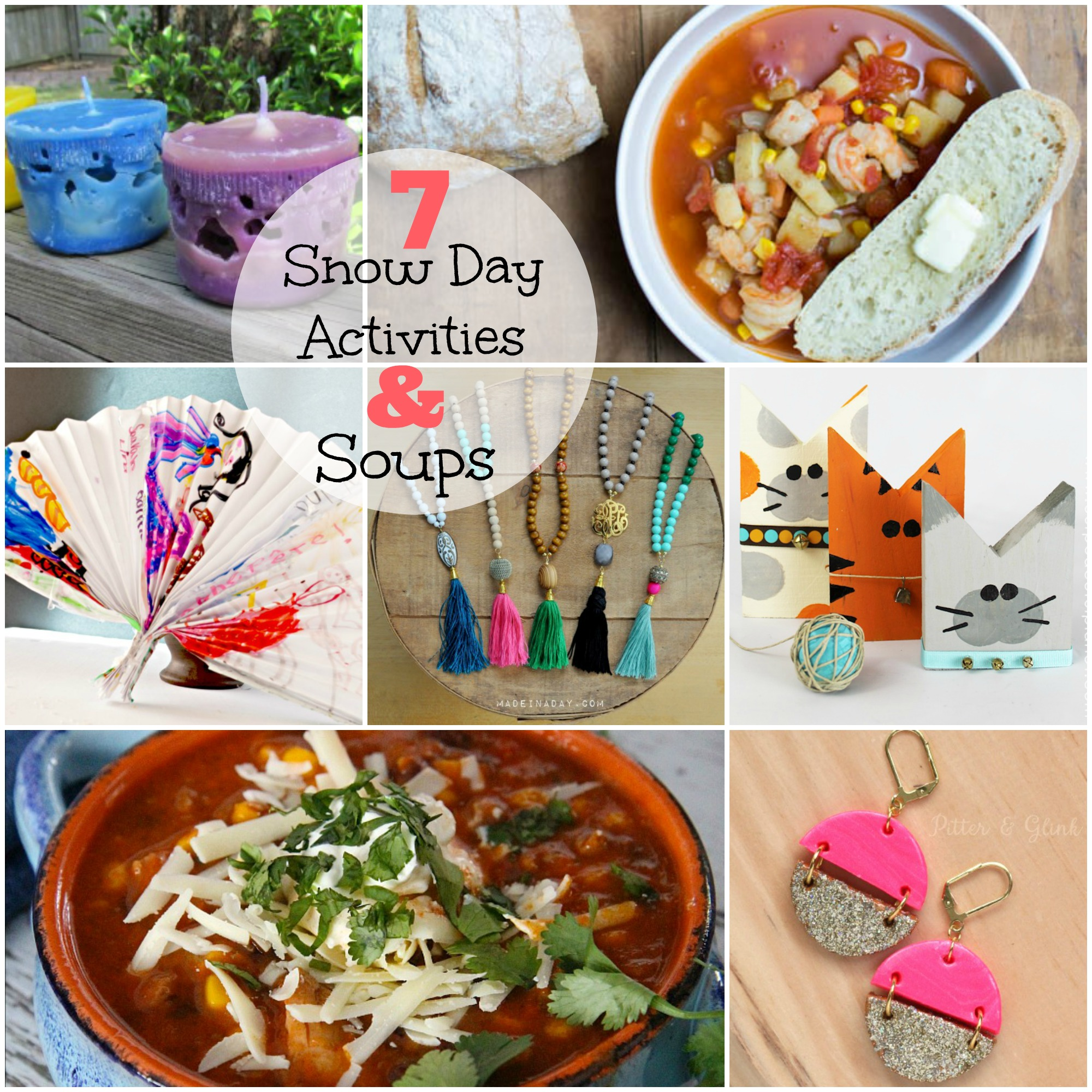 Snow Day Activities and Soups