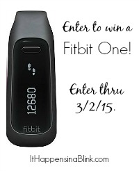 Enter to win a Fitbit One thru 3/2/15
