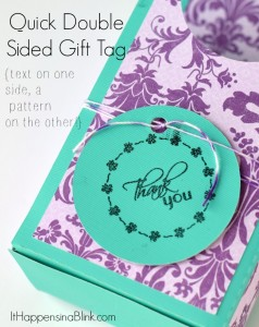 Quick and Easy Double Sided Gift Tag