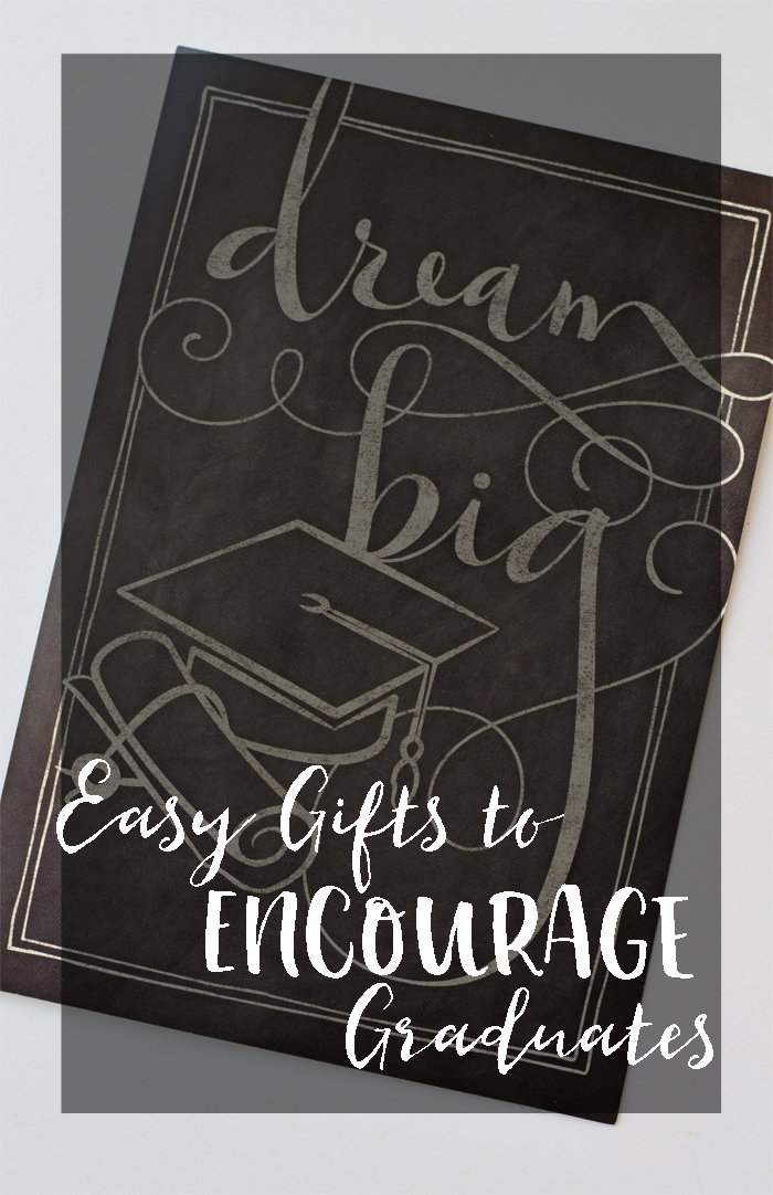 Easy Gifts to Encourage Graduates
