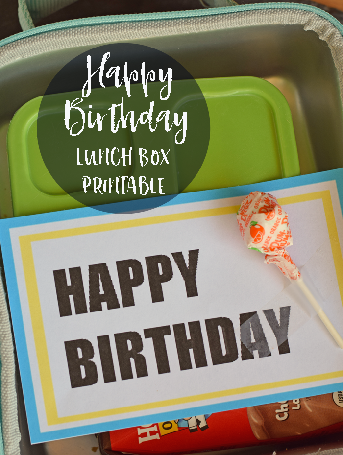 Free Printable Happy Birthday Lunch Box NoteHappy Birthday Lunch Box Note