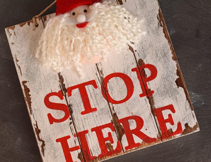 DIY Santa Stop Here Sign  AD