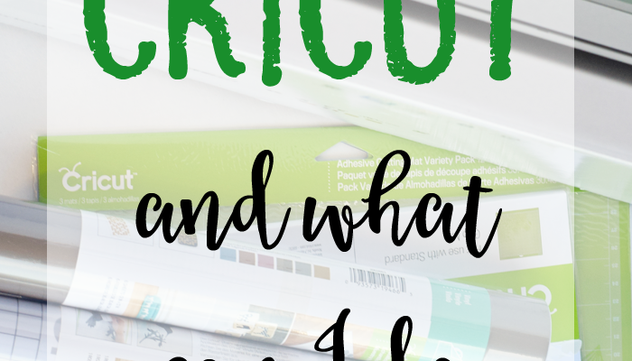 What Is A Cricut and What Can I Do With It?