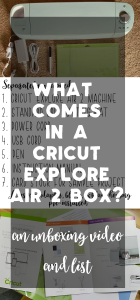 What is in a Cricut Explore Air 2 box?