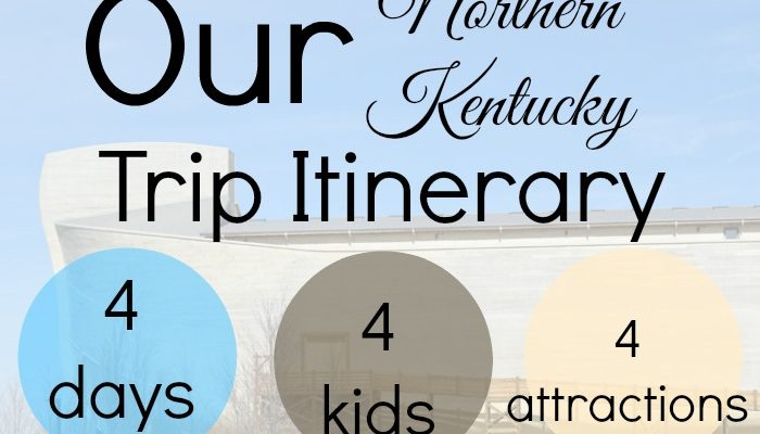 Our Northern Kentucky Ark Encounter Trip Itinerary