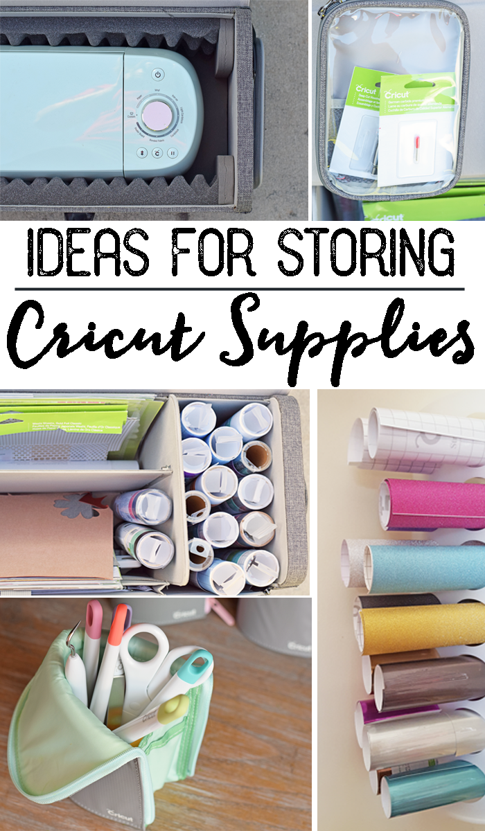 Ideas for Storing Cricut Supplies and Accessories AD