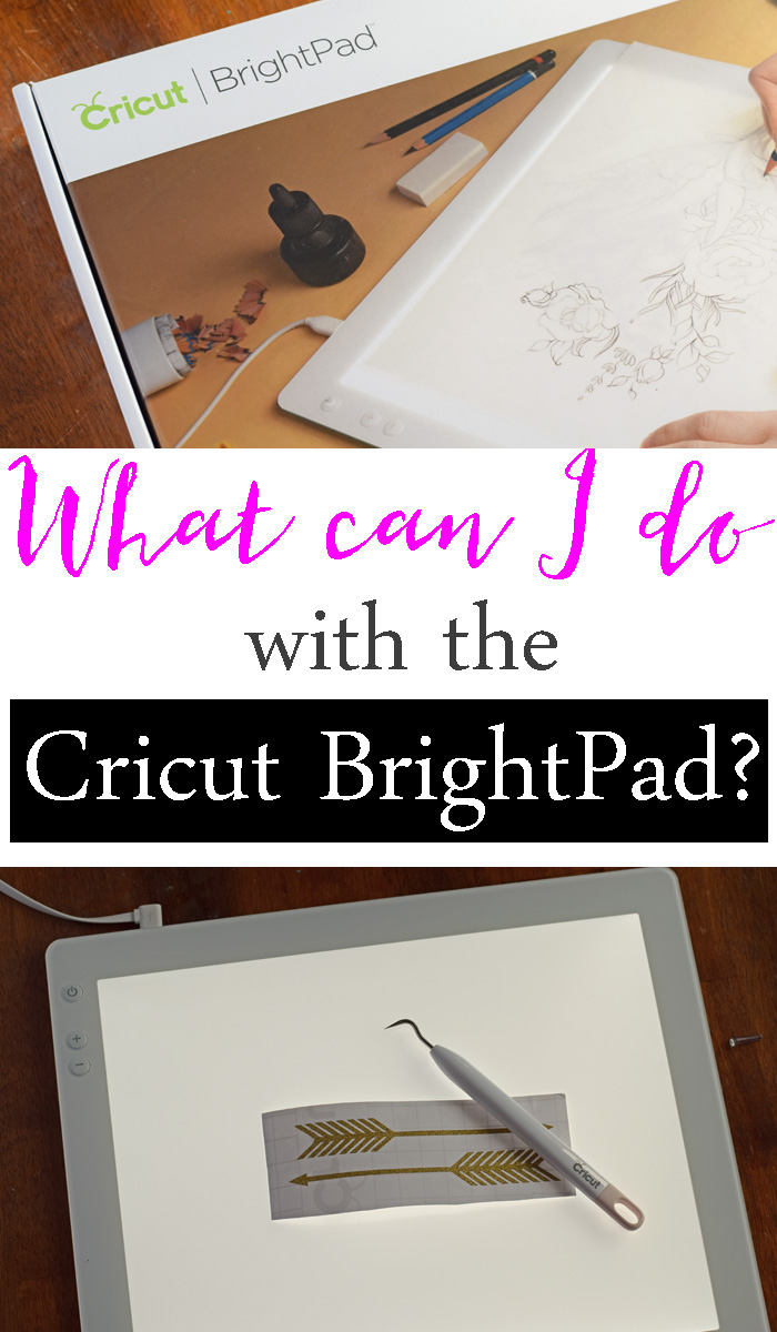 Crafty Uses for the Cricut BrightPad  AD