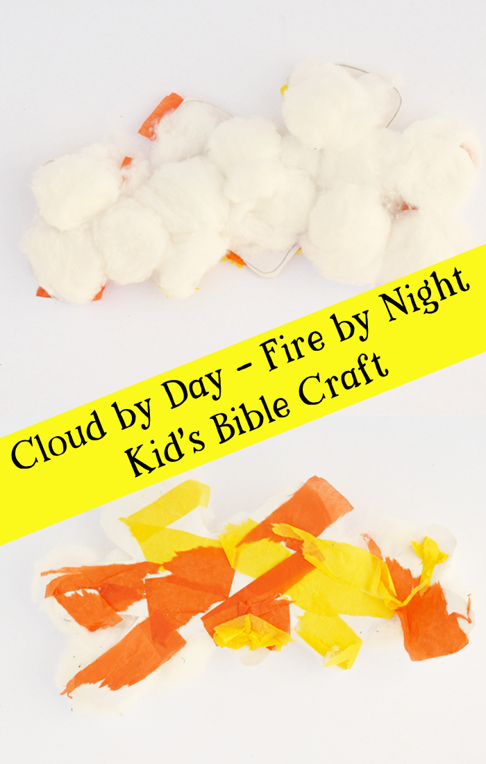 Cloud by Day / Fire by Night Craft for kids for Sunday School, VBS, or children's church