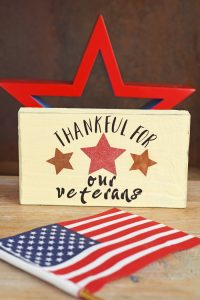 Thankful for Our Veterans Decor Sign made with the Cricut