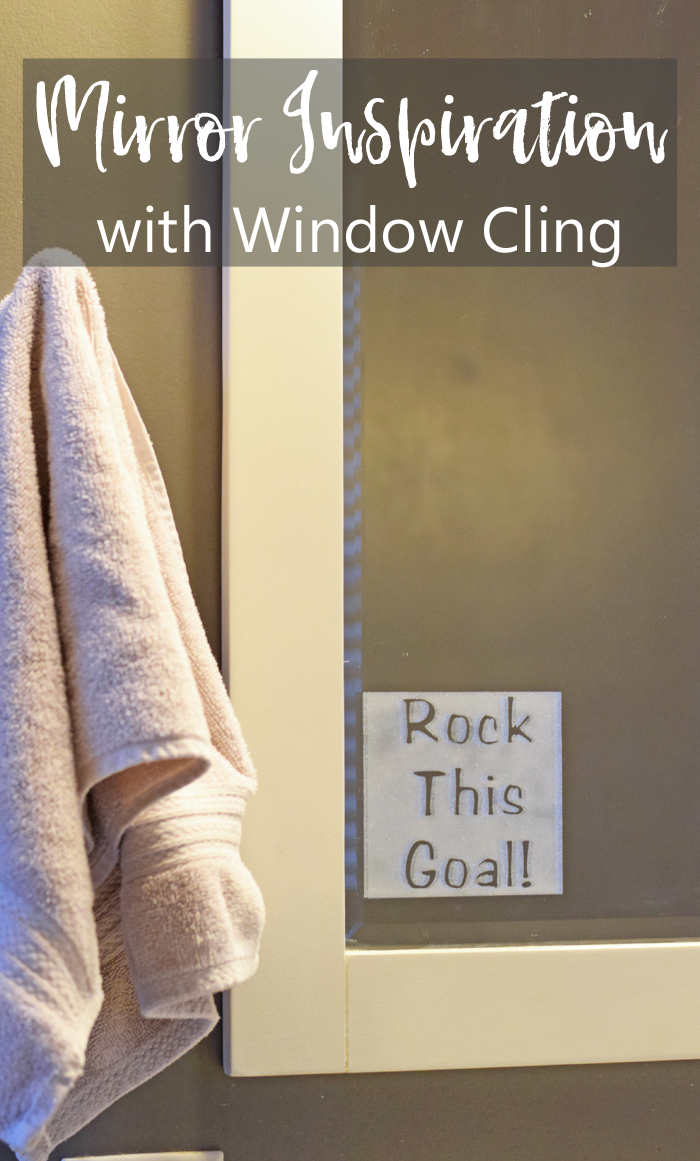 Rock This Goal Mirror Inspiration with Cricut Window Cling