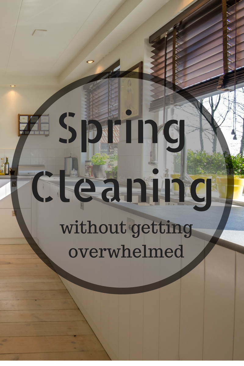 How to Spring Clean without Getting Overwhelmed  AD