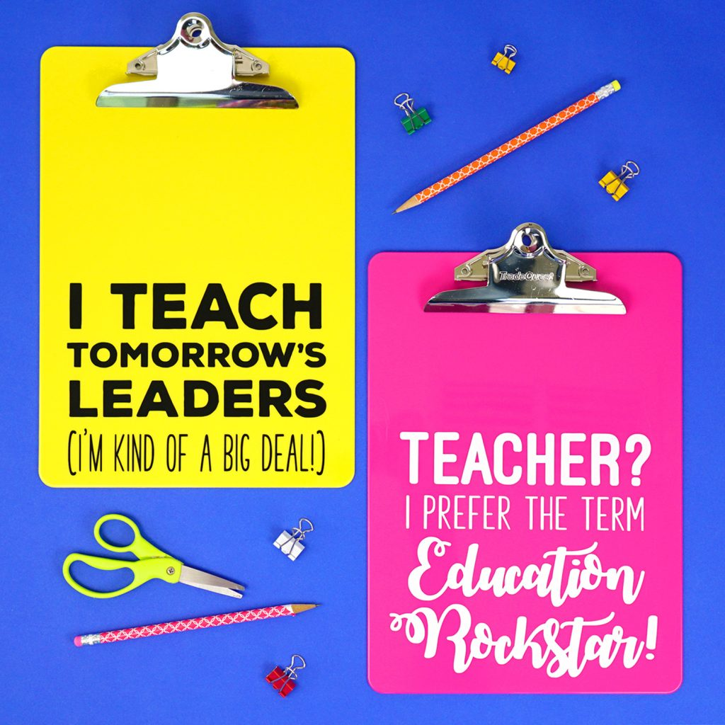 Teacher Appreciation Clipboards made with the Cricut